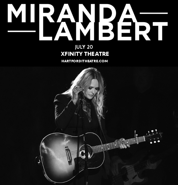 Miranda Lambert & Little Big Town at Xfinity Theatre