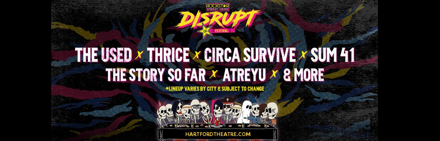 Disrupt Festival: The Used, Thrice, Circa Survive, The Story So Far & Atreyu at Xfinity Theatre