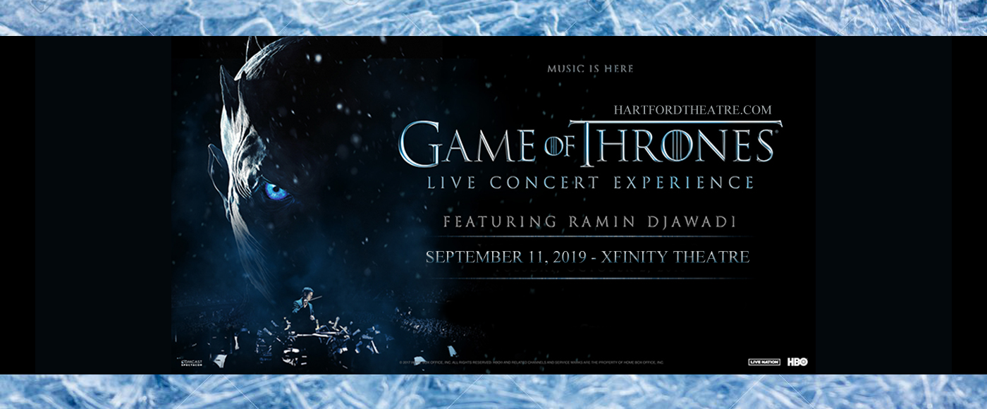 Game of Thrones Live Concert Experience at Xfinity Theatre