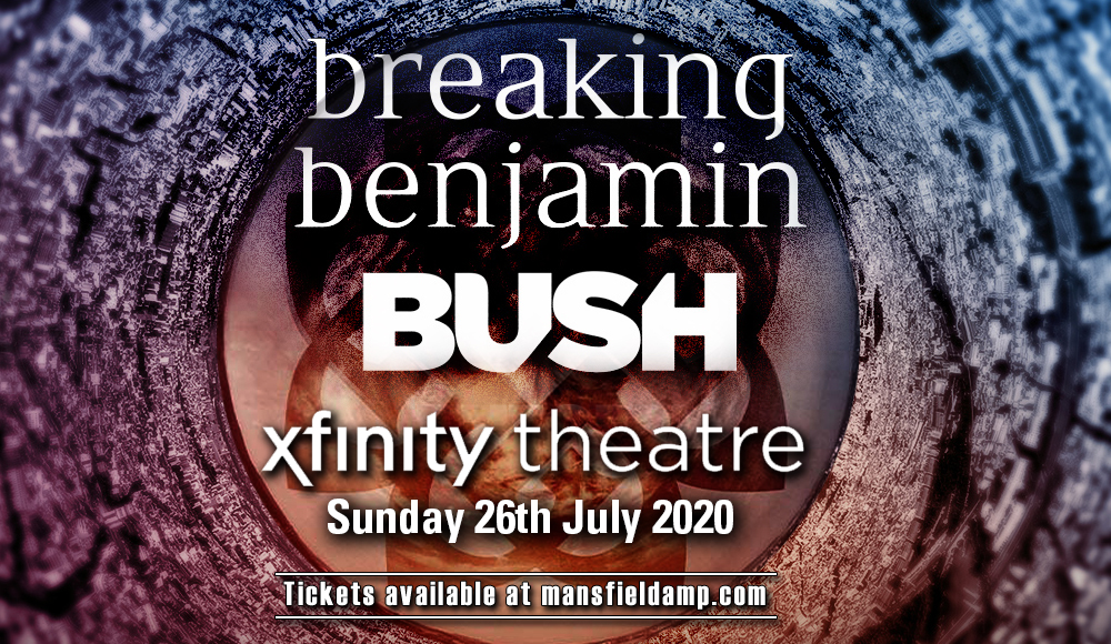 Breaking Benjamin & Bush [CANCELLED] at Xfinity Theatre
